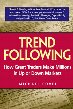 Trend Following: How Great Traders Make Millions in Up or Down Markets