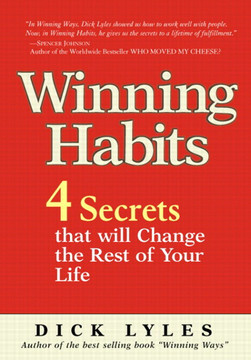 Winning Habits: 4 Secrets that Will Change the Rest of Your Life