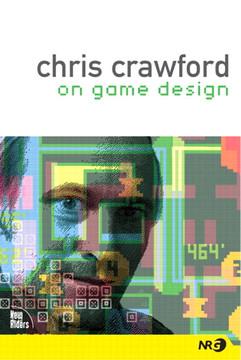 Chris Crawford on Game Design