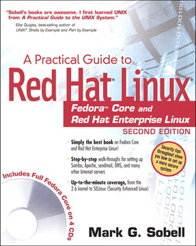 A Practical Guide to Red Hat Linux: Fedora Core and Red Hat Enterprise Linux, Second Edition