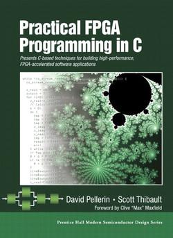Practical FPGA Programming in C