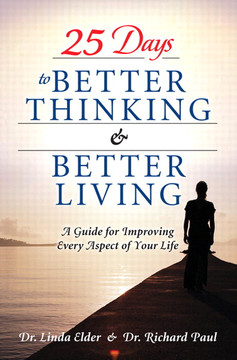 25 Days to Better Thinking & Better Living: A Guide for Improving Every Aspect of Your Life