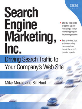Search Engine Marketing, Inc.: Driving Search Traffic to Your Company's Web Site