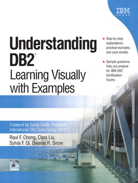 Understanding DB2®: Learning Visually with Examples [Book]