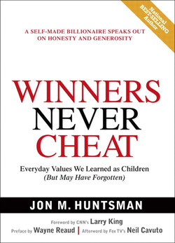 Winners Never Cheat Everyday Values We Learned as Children (But May Have Forgotten)