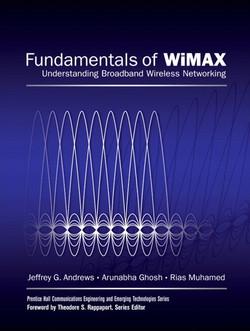 Fundamentals of WiMAX: Understanding Broadband Wireless Networking