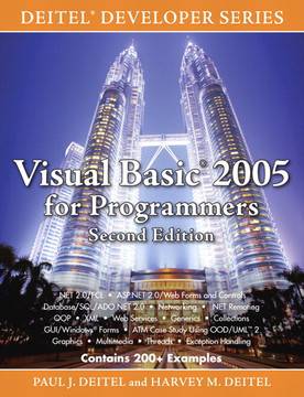 Visual Basic 2005 for Programmers: Deitel Developer Series, Second Edition