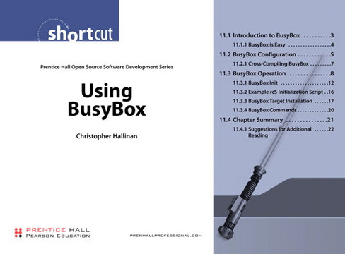Using BusyBox: Prentice Hall Open Source Software Development Series