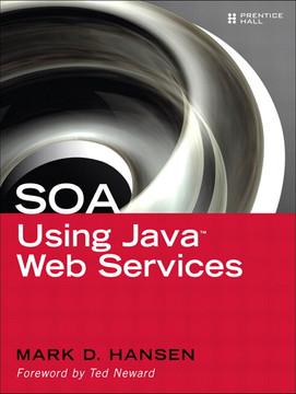 SOA Using Java™ Web Services