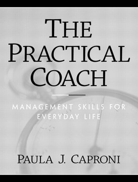Practical Coach: Management Skills for Everyday Life, The