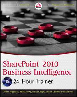 SharePoint® 2010 Business Intelligence: 24-Hour Trainer