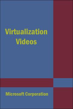Virtualization Videos
