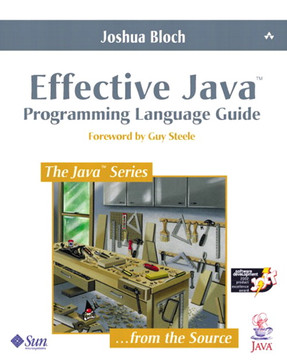 Effective Java™: Programming Language Guide