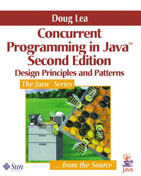 Concurrent Programming in Java™: Design Principles and Patterns, Second Edition