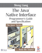 Cover of Java™ Native Interface: Programmer's Guide and Specification, The
