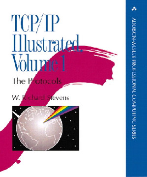 TCP/IP Illustrated, Volume 1: The Protocols