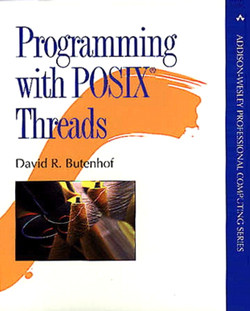 Programming with POSIX ® Threads