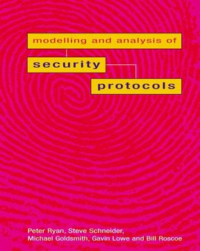 The Modelling and Analysis of Security Protocols: the CSP Approach