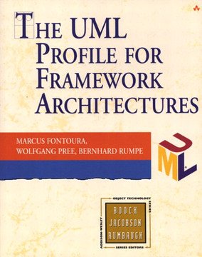 UML Profile for Framework Architectures, The