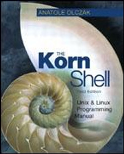 Korn Shell: Unix and Linux Programming Manual, Third Edition, The