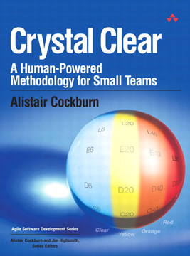 Crystal Clear A Human-Powered Methodology for Small Teams