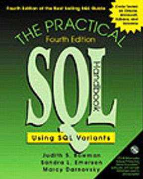 Practical SQL Handbook, The: Using SQL Variants, Fourth Edition