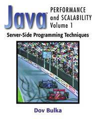 Java™ Performance and Scalability, Volume 1: Server-Side Programming Techniques