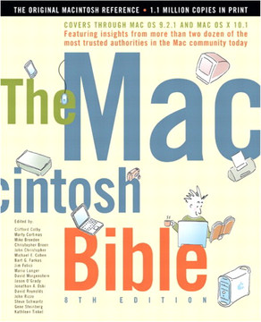 Macintosh Bible, 8th Edition, The