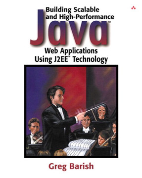 Building Scalable and High-Performance Java™ Web Applications Using J2EE™ Technology