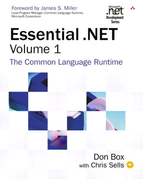 Essential .NET, Volume 1: The Common Language Runtime