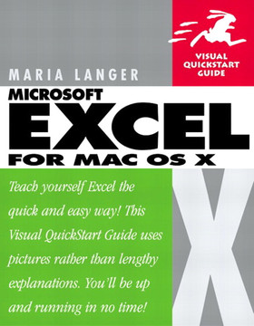 Microsoft Excel X for Mac OS X: Visual QuickStart Guide