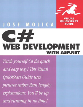 C# Web Development with ASP.NET: Visual QuickStart Guide