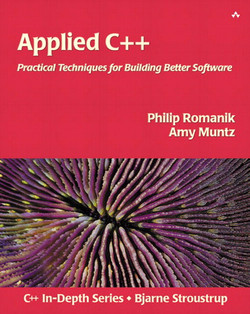 Applied C++: Practical Techniques for Building Better Software