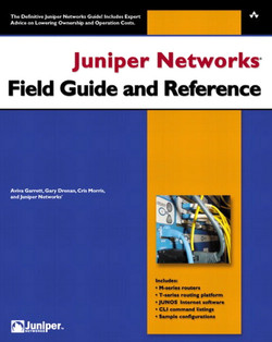 Juniper Networks® Field Guide and Reference