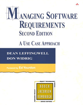 Managing Software Requirements: A Use Case Approach, Second Edition