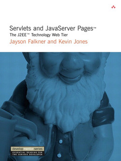 Servlets and JavaServer Pages™: The J2EE™ Technology Web Tier