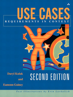 Use Cases: Requirements in Context, Second Edition