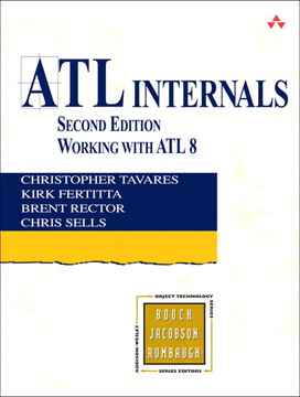 ATL Internals: Working with ATL 8, Second Edition