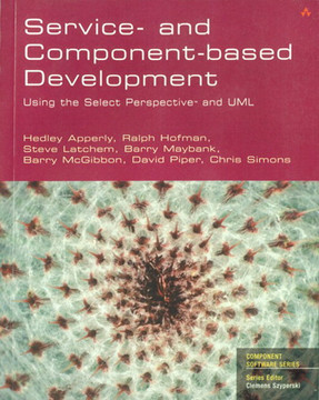 Service- and Component-based Development: Using Select Perspective™ and UML