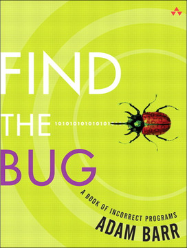 Find the Bug A Book of Incorrect Programs