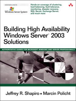 Building High Availability Windows Server™ 2003 Solutions