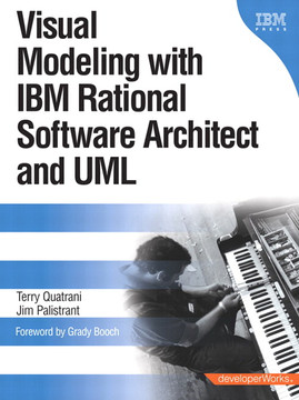 Visual Modeling with IBM Rational Software Architect and UML: developerWorks Series