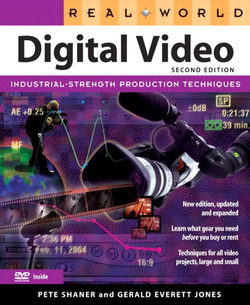 Real World Digital Video, Second Edition