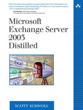 Microsoft Exchange Server 2003 Distilled