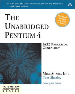 The Unabridged Pentium 4 IA32 Processor Genealogy