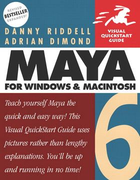 Maya 6 for Windows and Macintosh: Visual QuickStart Guide