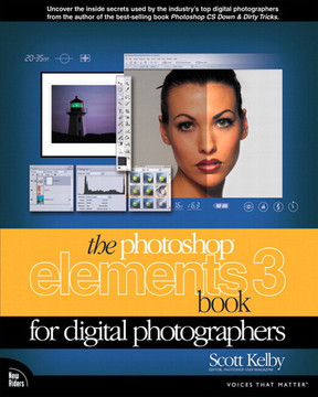The Photoshop® Elements 3 Book For Digital Photographers