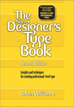 Non-Designer's Type Book, The, Second Edition