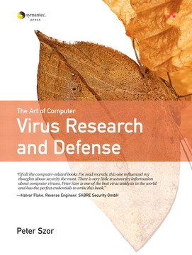 Art of Computer Virus Research and Defense, The