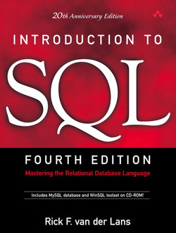 Introduction to SQL: Mastering the Relational Database Language, Fourth Edition/20th Anniversary Edition